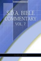 SDABC, Vol. 7, Ellen White Comments
