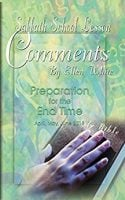 EGW comments on Preparation for the end time by JL MalmedeVanAllen