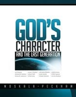 Jiri Moskala et al. God's Character and the Last Generation.