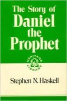 Stephen Haskell, Daniel the Prophet