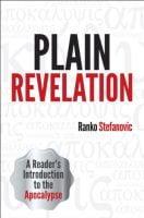 Plain Revelation - introduction to Revelation by Ranko Stefanovic