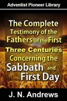 J N Andrews, Testimony Concerning Sabbath and First Day