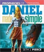 Book by Seth Pierce. Prophecies of Daniel Made Simple.