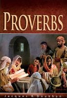 Bible Bookshelf: Proverbs, by Jacques B Doukhan