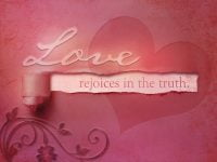 PIcture Saying Love Rejoices in the Truth
