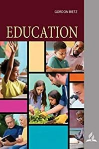 Education, Bible Bookshelf Series by Gordon Bietz